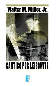 Libro CÁNTICO POR LEIBOWITZ