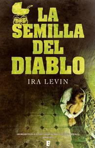 Libro LA SEMILLA DEL DIABLO (ROSEMARY'S BABY)