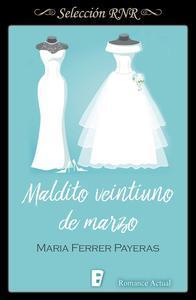 Libro MALDITO VEINTIUNO DE MARZO