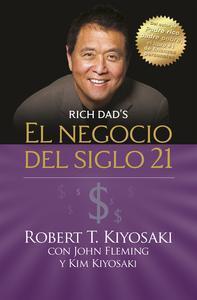 Libro EL NEGOCIO DEL SIGLO 21 (PADRE RICO)