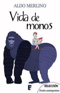 Libro VIDA DE MONOS (BDB)