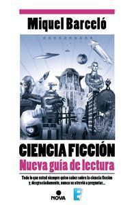 Libro CIENCIA FICCIÓN. NUEVA GUÍA DE LECTURA