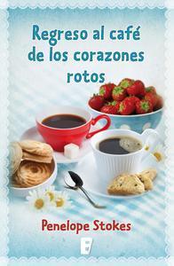 Libro REGRESO AL CAFÉ DE LOS CORAZONES ROTOS