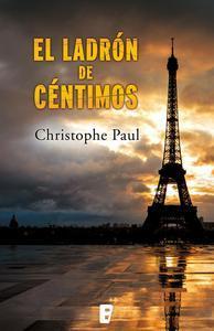 Libro EL LADRÓN DE CÉNTIMOS (EDICIÓN REVISADA)