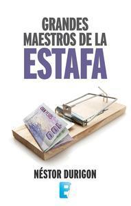 Libro GRANDES MAESTROS DE LA ESTAFA