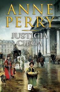 Libro JUSTICIA CIEGA (DETECTIVE WILLIAM MONK 19)