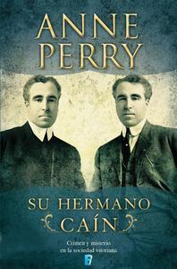 Libro SU HERMANO CAÍN (DETECTIVE WILLIAM MONK 6)