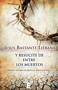 Libro Y RESUCITÉ ENTRE LOS MUERTOS