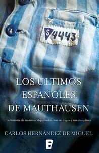Libro LOS ÚLTIMOS ESPAÑOLES DE MAUTHAUSEN
