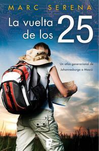 Libro LA VUELTA DE LOS 25