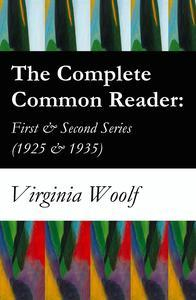 Libro THE COMPLETE COMMON READER: FIRST & SECOND SERIES (1925 & 1935)