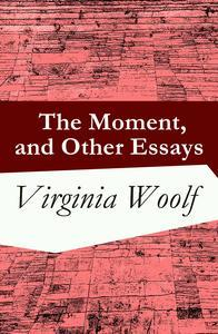 Libro THE MOMENT, AND OTHER ESSAYS