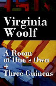Libro A ROOM OF ONE'S OWN + THREE GUINEAS (2 EXTENDED ESSAYS)