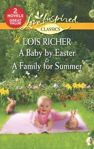 Libro A BABY BY EASTER & A FAMILY FOR SUMMER