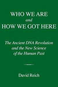 Libro WHO WE ARE AND HOW WE GOT HERE