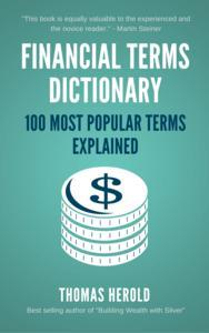Libro FINANCIAL DICTIONARY - THE 100 MOST POPULAR FINANCIAL TERMS EXPLAINED