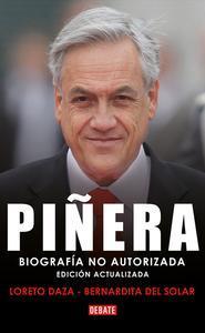 Libro PIÑERA. BIOGRAFÍA NO AUTORIZADA