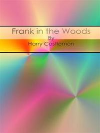 Libro FRANK IN THE WOODS
