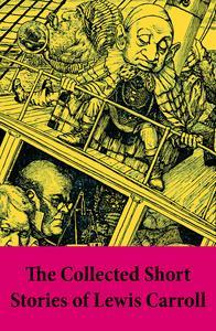 Libro THE COLLECTED SHORT STORIES OF LEWIS CARROLL