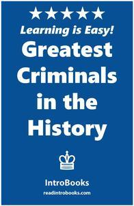 Libro GREATEST CRIMINALS IN THE HISTORY
