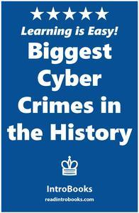 Libro BIGGEST CYBER CRIMES IN THE HISTORY