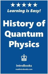 Libro HISTORY OF QUANTUM PHYSICS