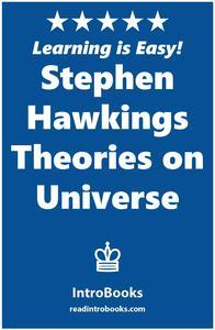 Libro STEPHEN HAWKING'S THEORIES ON UNIVERSE