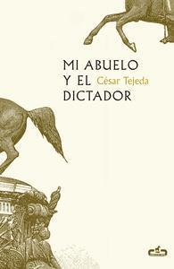 Libro MI ABUELO Y EL DICTADOR