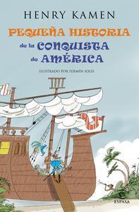 Libro PEQUEÑA HISTORIA DE LA CONQUISTA DE AMÉRICA