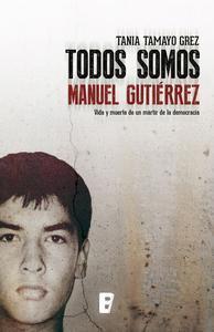 Libro TODOS SOMOS MANUEL GUTIÉRREZ