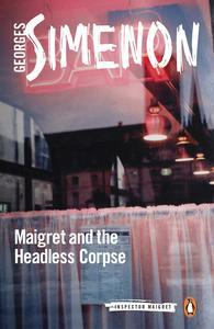 Libro MAIGRET AND THE HEADLESS CORPSE