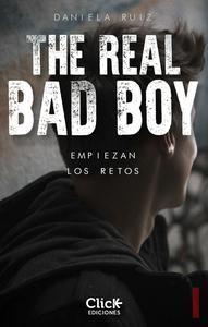 Libro THE REAL BAD BOY. EMPIEZAN LOS RETOS