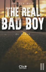 Libro THE REAL BAD BOY. EL VIAJE