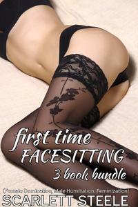 Libro FIRST TIME FACESITTING - (FEMALE DOMINATION, MALE HUMILIATION, FEMINIZATION) - 3 BOOK BUNDLE