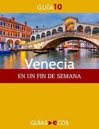 Libro VENECIA. EN UN FIN DE SEMANA