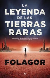 Libro LA LEYENDA DE LAS TIERRAS RARAS