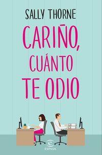 Libro CARIÑO, CUÁNTO TE ODIO