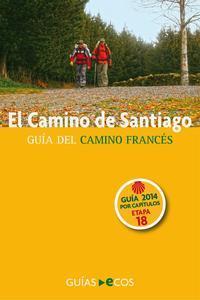 Libro EL CAMINO DE SANTIAGO. ETAPA 18. DE EL BURGO RANERO A ARCAHUEJA
