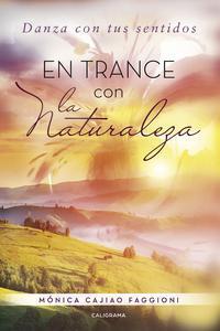 Libro EN TRANCE CON LA NATURALEZA