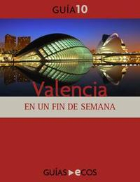 Libro VALENCIA. EN UN FIN DE SEMANA