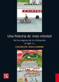 Libro UNA HISTORIA DE ASIA ORIENTAL