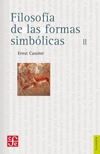 Libro FILOSOFÍA DE LAS FORMAS SIMBÓLICAS, II