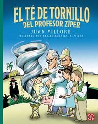 Libro EL TÉ DE TORNILLO DEL PROFESOR ZÍPER