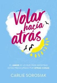 Libro VOLAR HACIA ATRÁS