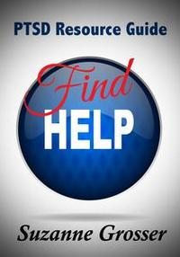Libro FIND HELP: A PTSD RESOURCE GUIDE