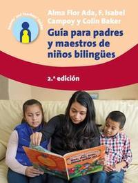 Libro GUÍA PARA PADRES Y MAESTROS DE NIÑOS BILINGÜES