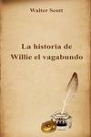 LA HISTORIA DE WILLIE EL VAGABUNDO