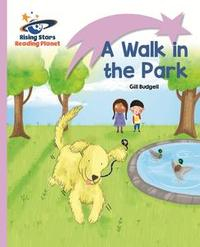 Libro READING PLANET - A WALK IN THE PARK - LILAC: LIFT-OFF