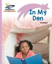 Libro READING PLANET - IN MY DEN - LILAC: LIFT-OFF