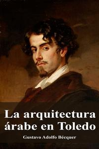 Libro LA ARQUITECTURA ÁRABE EN TOLEDO